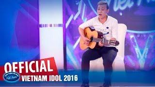 VIETNAM IDOL 2016 - TẬP 4 - CHƯA BAO GIỜ - BÁ DUY