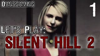 Silent Hill 2 Walkthrough - Part 1 - Let's Play with Dan - HD Gameplay (PC 1080p)