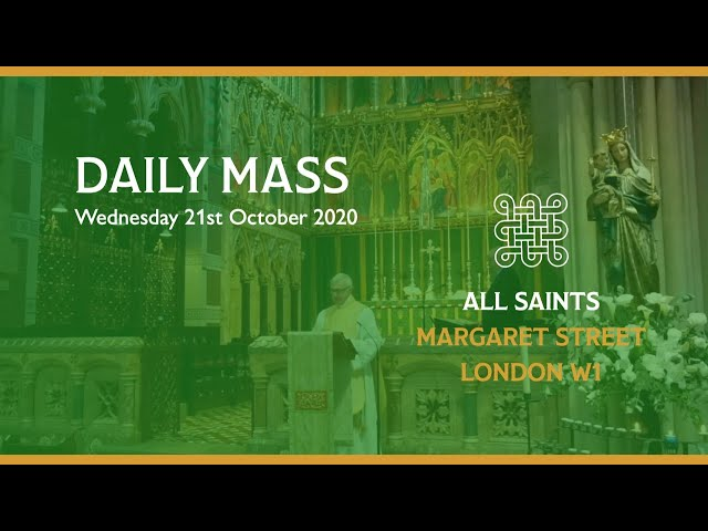 Daily Mass on the 21st October
