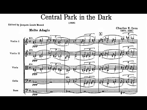 Charles Ives  Central Park in the Dark 1906