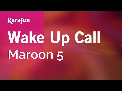 Karaoke Wake Up Call - Maroon 5 *