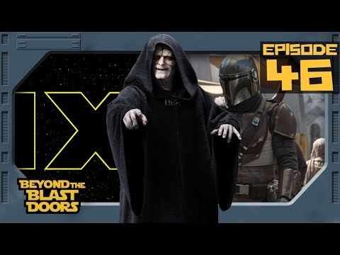 EP 46 | Emperor Palpatine in Star Wars Ep. IX and Who is The Mandalorian?