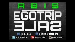 Abis - Egotrip-Sale [AUDIO] (2014)