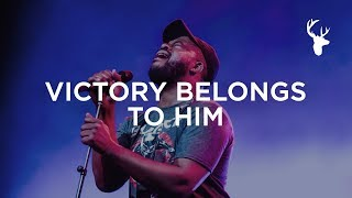 Victory Belongs To Him - Alton Eugene | Bethel Music Worship