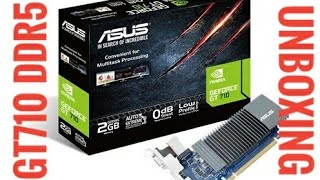 Unboxing Asus gt 710 ddr5 graphic card