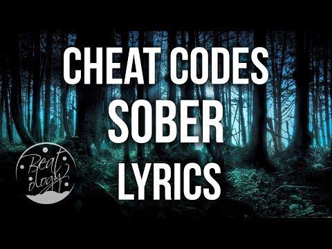 Cheat Codes & Nicky Romero - Sober (Lyrics/Lyric Video)