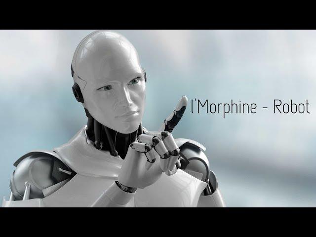 l'Morphine - Robot