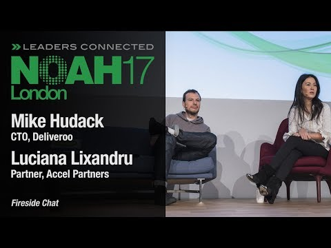 Fireside Chat: Deliveroo & Accel Partners - NOAH17 London