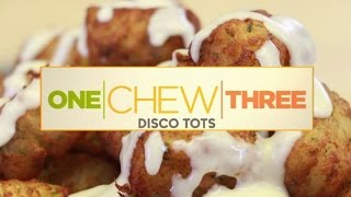 Disco Tater Tots  - The Chew