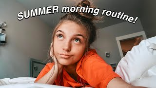 Summer Morning Routine 2019