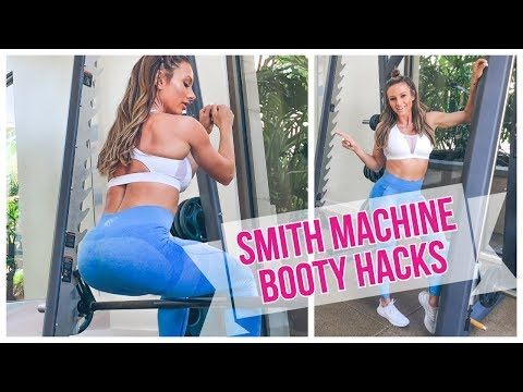 HOW TO SMITH MACHINE FOR BOOTY