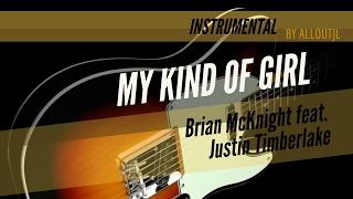 My Kind Of Girl (Instrumental) - Brian McKnight feat. Justin Timberlake