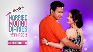 Married Woman Diaries Phase 2 | Episode 08 | Pregnant Again? | New Season
