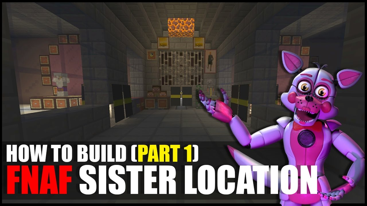 How To Build FNAF Sister Location In Minecraft Part YouTube - Minecraft haus bauen dner