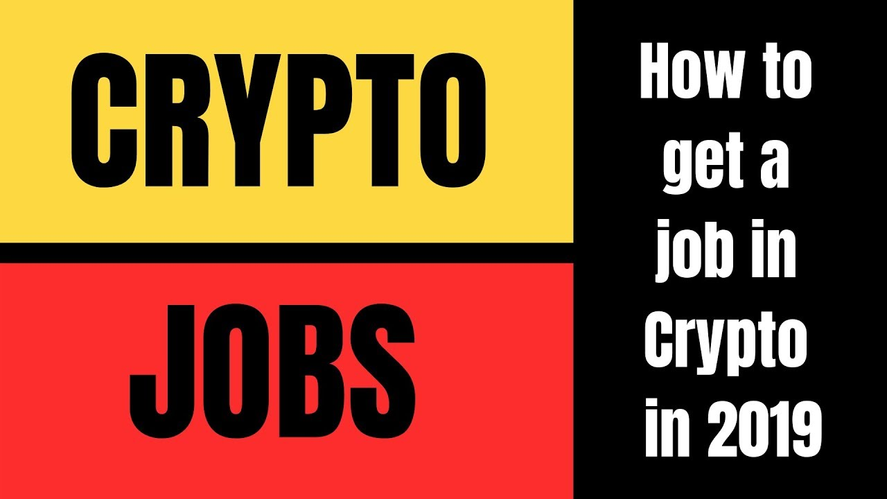 how to get a job within cryptocurrency
