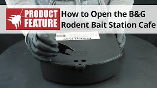 How to Open the B&G Rodent Bait Station Cafe