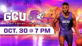 GCU Men's Basketball vs CSU San Bernardino October 30, 2019