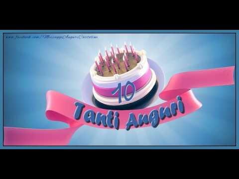 Frasi Compleanno Nipotina 10 Anni.10 Anni Buon Compleanno Youtube