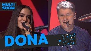 Baixar Dona | Anitta + Roupa Nova | Música Boa Ao Vivo| Música Multishow