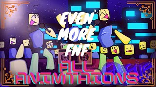 All Animations In Even More Fnf