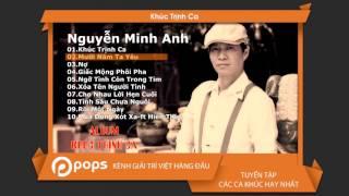 Khúc Trịnh Ca - Nguyễn Minh Anh