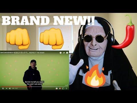 [MV] BRANDNEW MUSIC (브랜뉴뮤직) - RESPECT THE NAME   REACTION!