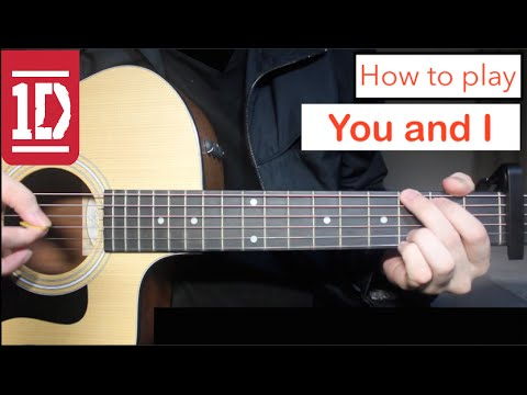 You and I - One Direction | Guitar Lesson (Tutorial) Chords & Solo