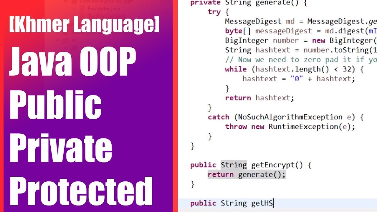 Java Khmer: How to Use Public Private Protected Default Modifier  [និយាយភាសាខ្មែរ]