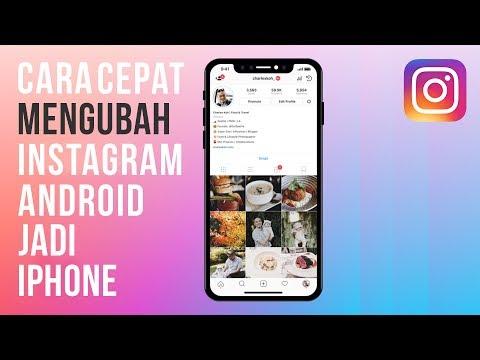 Cara Mengubah Instagram Android Menjadi IPhone (Tanpa Aplikasi)