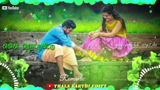 Enna Thottuvittu Thottuvittu Oduthu | Love Song | Thala Karthi Editz | WhatsApp Status
