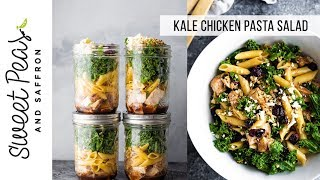 The BEST Kale Chicken Pasta Salad | Meal Prep, Cold Lunch