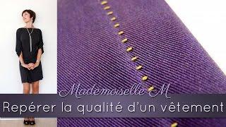 Comment repérer des finitions de qualité sur un vêtement ?