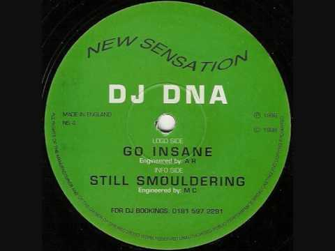 DJ DNA  -  STILL SMOULDERING