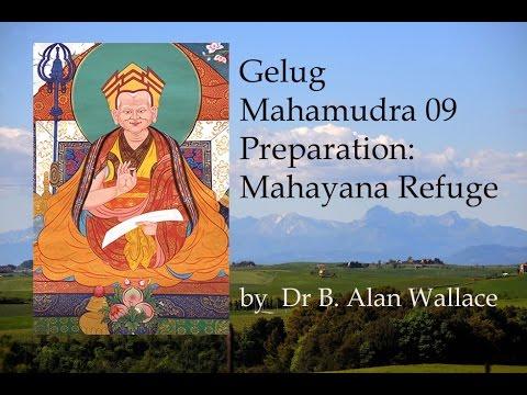 Gelug Mahamudra 09 Preparation: Mahayana Refuge