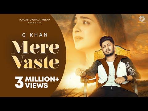 MERE VASTE Lyrics   G Khan Mp3 Song Download