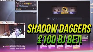 Shadow Daggers + £100 BJ bet!  [Ameno Dealer]
