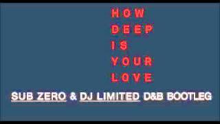 Calvin Harris - How Deep Is Your Love (Sub Zero & DJ Limited Bootleg