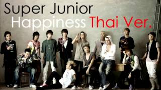 (Thai Ver.) Super Junior - Full Of Happiness - a cover by T