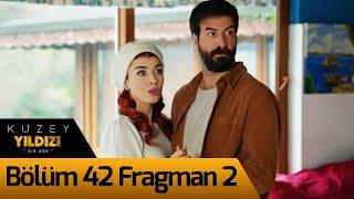 Kuzey Yıldızı İlk Aşk 42. Bölüm 2. Fragman
