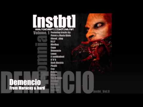 Demencio - From Maracay & Hard