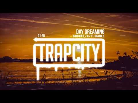 Raycoper, Z & Z - Day Dreaming (ft. Drama B) [Lyrics]