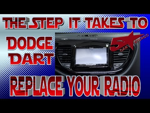 The steps it takes to replace your radio Dodge Dart