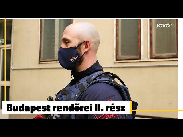 Budapest rendőrei II. rész - Bűnügyi Bevetési Osztály | Jövő TV