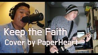 Bon Jovi - Keep The Faith//Cover by PaperHeart