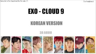 EXO - Cloud 9 (Korean Version)「3D Audio」