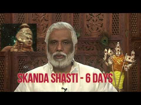 6 Days Of Muruga, Powertime To Awaken Your Inner Power: Skanda Shasti