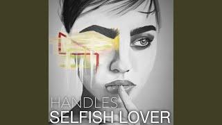 Selfish Lover