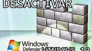 Tutorial Desactivar Windows Defender en Windows 10
