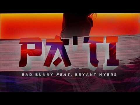 Pa Ti - Bad Bunny X Bryant Myers (Letra)