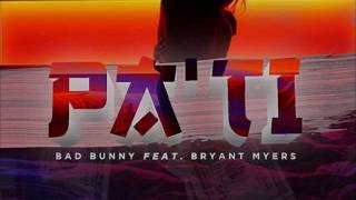 Pa Ti Bad Bunny x Bryant Myers (Letra)